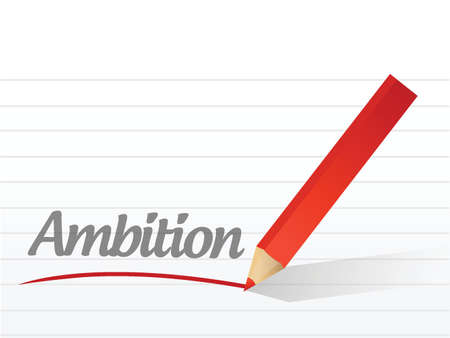 ambition: ambition written on a white piece of paper. illustration design