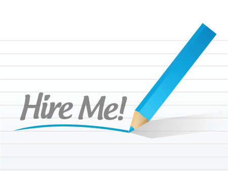 hire: Hire me written on a white piece of paper. illustration design