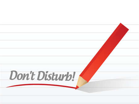 portability: dont disturb written on a white paper illustration design