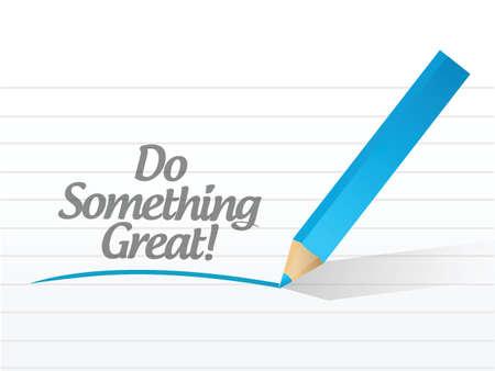 do something great written on a white paper illustration design Stock Vector - 22250939