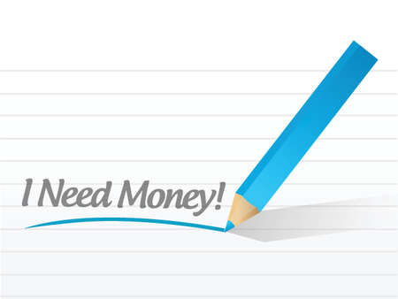 I need money written on a white paper illustration design Vector