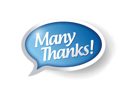 thanks a lot: many thanks message bubble illustration design over white