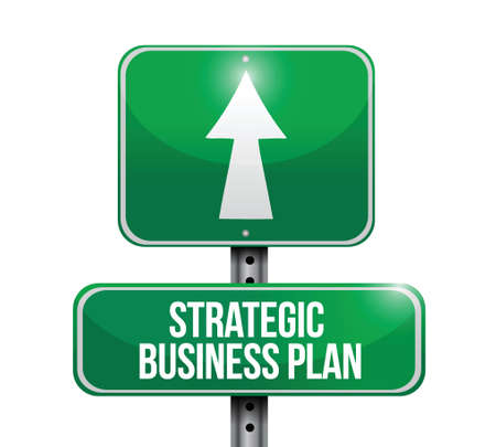 strategic business plan road sign illustration design over a white background