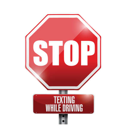 while: stop texting while driving road sign illustration design over a white background