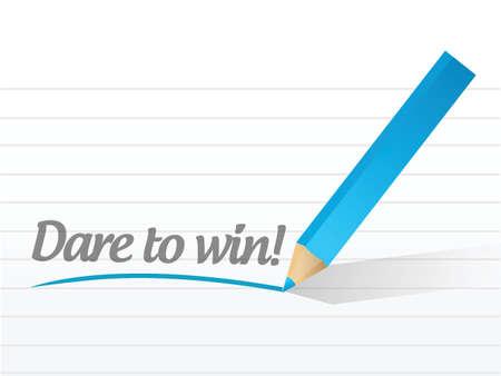 dare: dare to win written on a white piece of paper Illustration