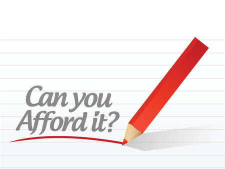 can you afford it written message on a white paper