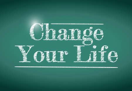 change your life message written on a chalkboard. illustration design Stock Illustratie