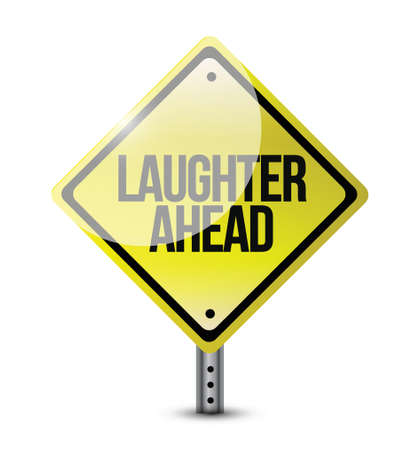 critique: laughter ahead road sign illustration design over a white background