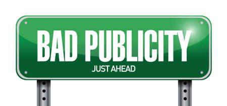 unethical: bad publicity road sign illustration design over a white background
