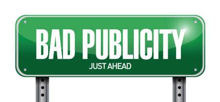 publicity: bad publicity road sign illustration design over a white background