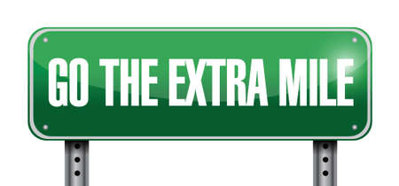 go the extra mile road sign illustration design over a white background 일러스트