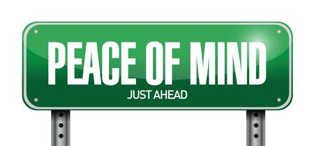 reassurance: peace of mind road sign illustration design over a white background