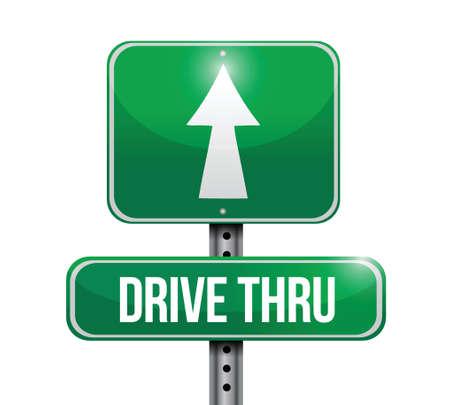 thru: drive thru road sign illustration design over a white background