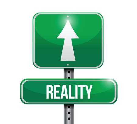 reality road sign illustration design over a white background