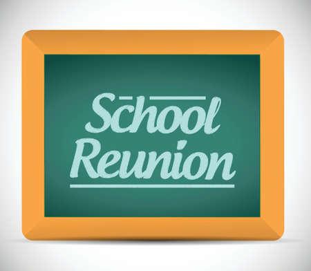 meet up: school reunion message written on a chalkboard illustration design graphic