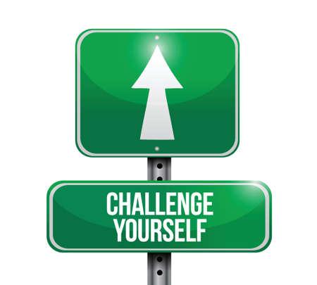 yourself: challenge yourself road sign illustration design over white Illustration