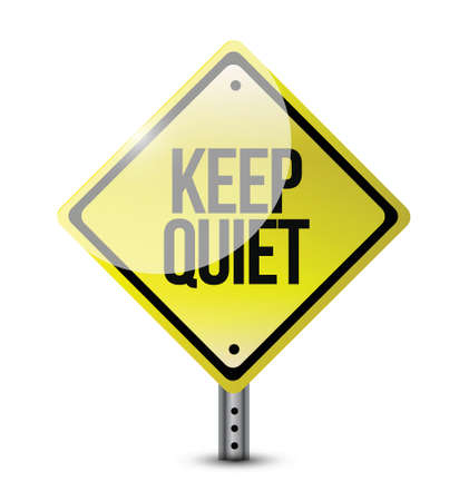 keep quiet road sign illustration design over white