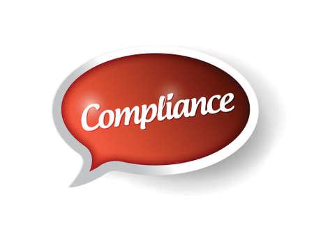 compliance message on a speech bubble. illustration design Illusztráció