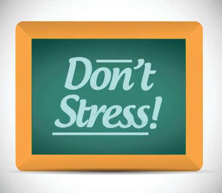 dont stress message written on a chalkboard. illustration design Stock Illustratie