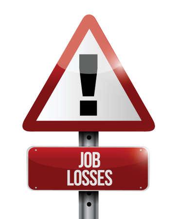 job losses road sign illustration design over a white background Stock Vector - 23057896