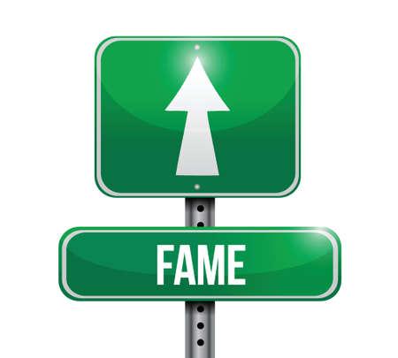prominence: fame road sign illustration design over a white background