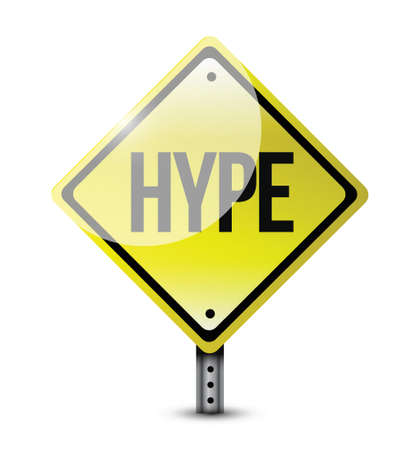tout: hype warning road sign illustration design over a white background