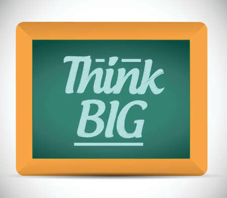 surpassing: think big message illustration design graphic. chalkboard
