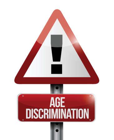 discriminate: age discrimination road sign illustration design over white