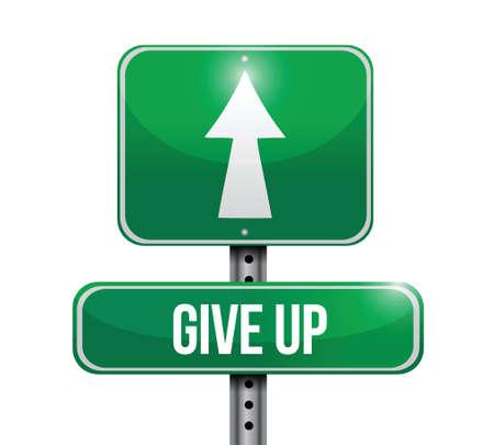 give up road sign illustration design over a white background