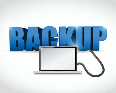 data recovery: Backup sign connected to a laptop. illustration design over white