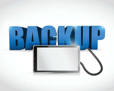 data recovery: Backup sign connected to a tablet. illustration design over white
