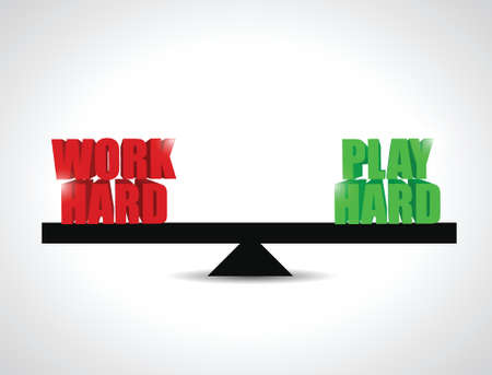 hard: balance between work had and play hard. concept illustration