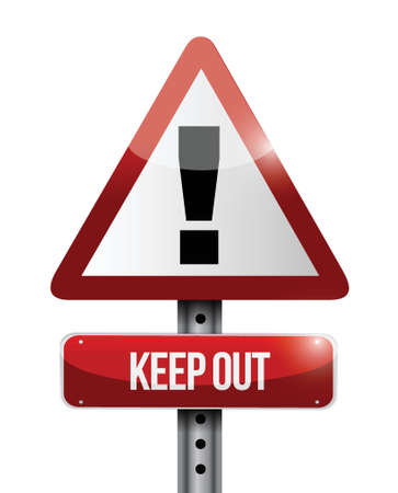 keep out warning road sign illustration design over white