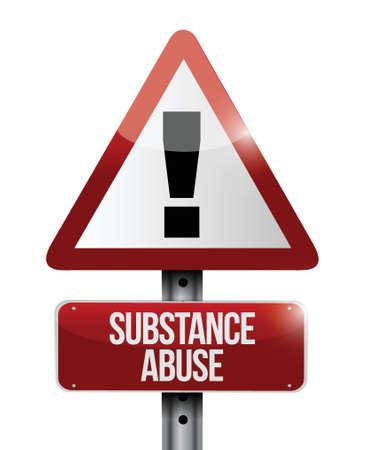 substance abuse: substance abuse warning road sign illustration design over white Illustration