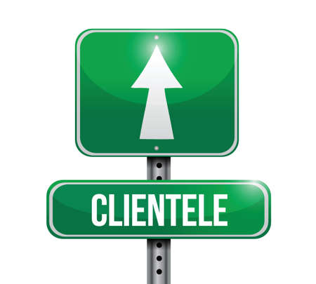 clientele road sign illustration design over a white background