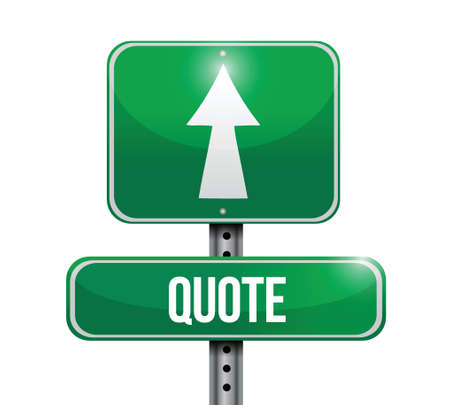 quote road sign illustration design over a white background