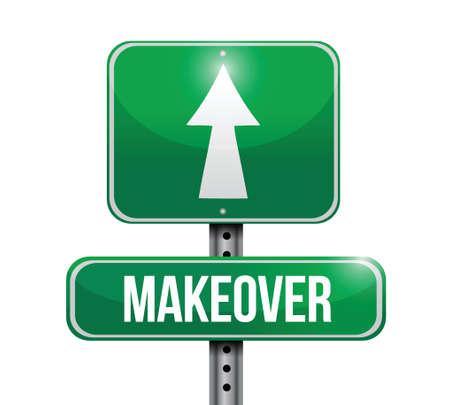 makeover: makeover road sign illustration design over a white background