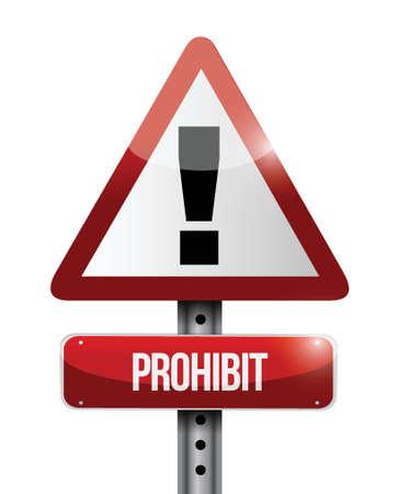 白色の背景上警告道路標識イラスト デザインを禁止します。