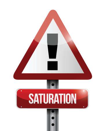 saturation: saturation warning road sign illustration design over a white background Illustration