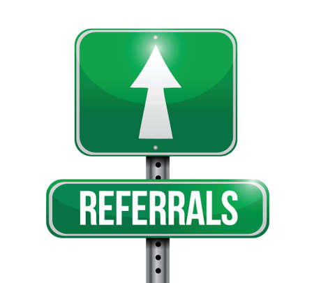 referrals: referrals road sign illustration design over a white background