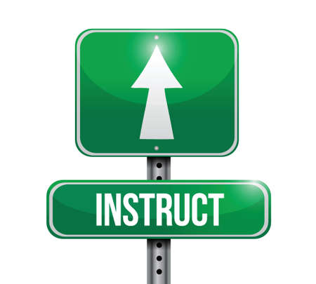 instruct: instruct road sign illustration design over white
