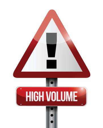 alerts: high volume warning road sign illustration design over white