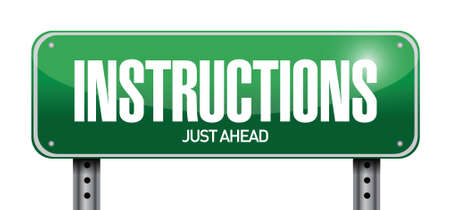instructions road sign illustration design over a white background Illustration