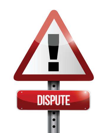 dispute: dispute warning road sign illustration design over a white background