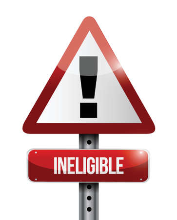 ineligible warning road sign illustration design over a white background Stock Vector - 23964599