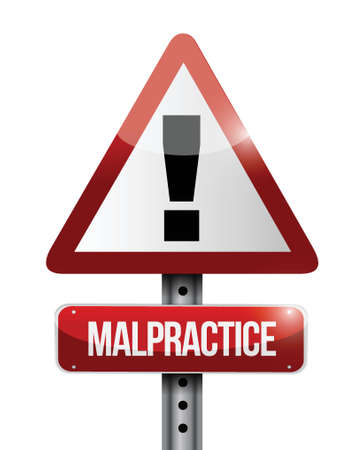 malpractice warning road sign illustration design over a white background Stock Vector - 23964602