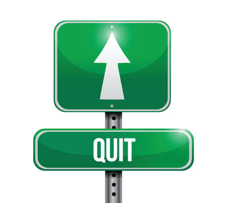 quit: quit road sign illustration design over a white background Illustration