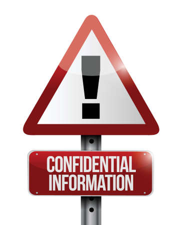 confidential information warning road sign illustration design over a white background Stock Vector - 23974357