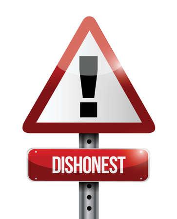 oneerlijk waarschuwing verkeersbord illustratie ontwerp op een witte achtergrond