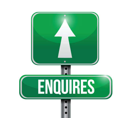 enquires road sign illustration design over a white background